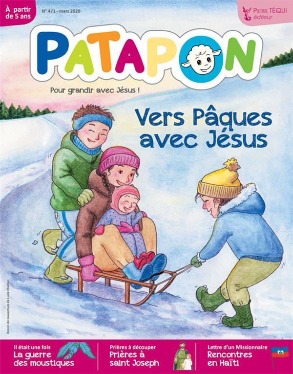 PATAPON N.471  -  MARS 2020  -  VERS PAQUES AVEC JESUS