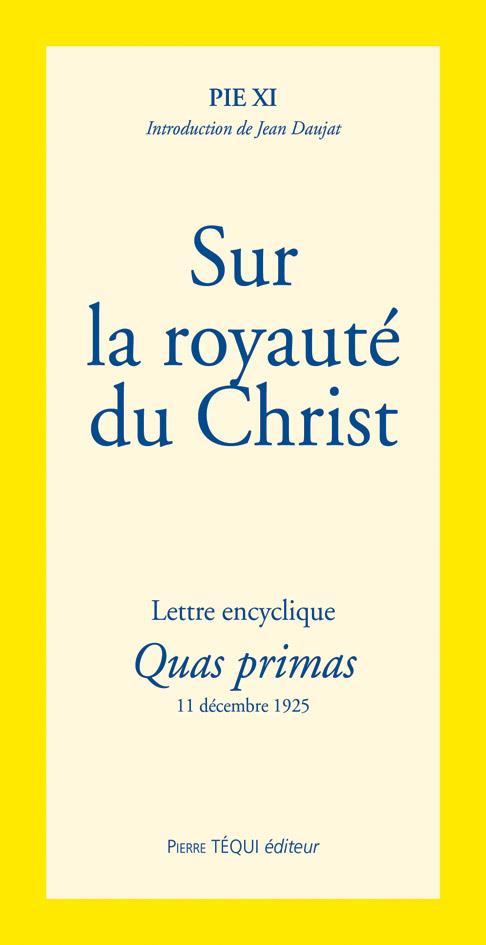 SUR LA ROYAUTE DU CHRIST