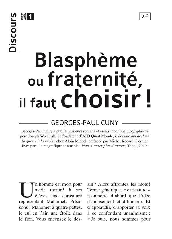 DISCOURS T.1  -  BLASPHEME OU FRATERNITE, IL FAUT CHOISIR !