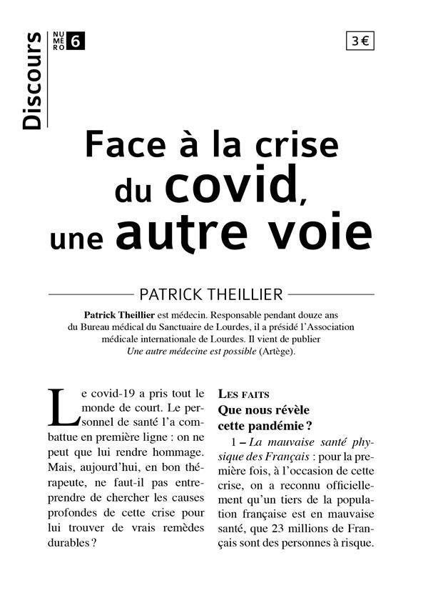 DISCOURS T.6  -  FACE A LA CRISE DU COVID, UNE AUTRE VOIE