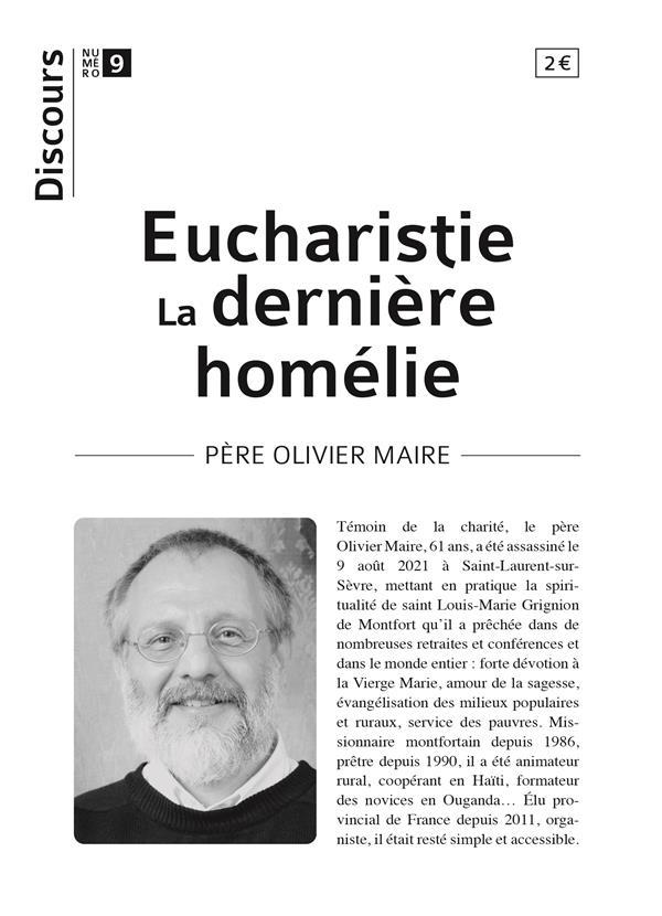 DISCOURS N.9  -  EUCHARISTIE : LA DERNIERE HOMELIE