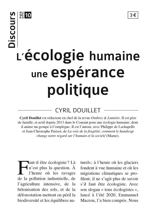 DISCOURS N.10  -  L'ECOLOGIE HUMAINE : UNE ESPERANCE POLITIQUE