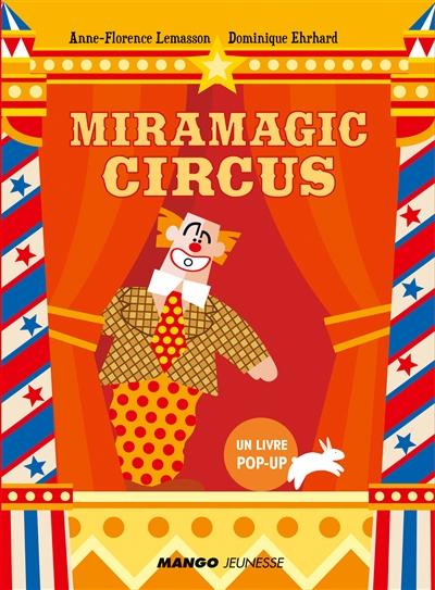 MIRAMAGIC CIRCUS LEMASSON/EHRHARD MANGO