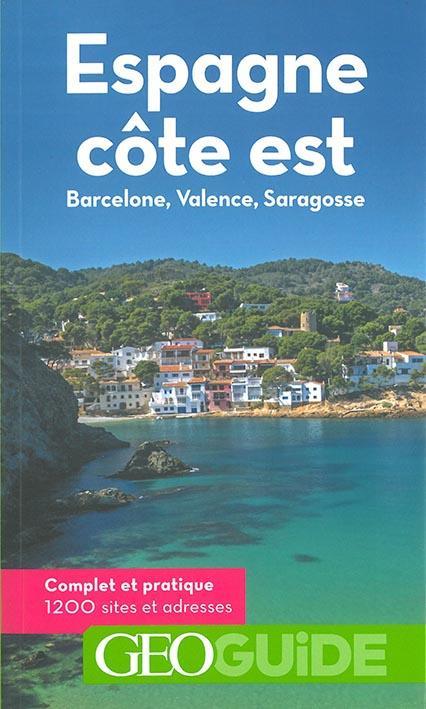 ESPAGNE, COTE EST - BARCELONE, VALENCE, SARAGOSSE FAUQUEMBERG/SUBTIL Gallimard-Loisirs