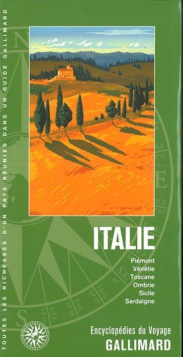 ITALIE - PIEMONT, VENETIE, TOSCANE, OMBRIE, SICILE, SARDAIGNE  Gallimard-Loisirs