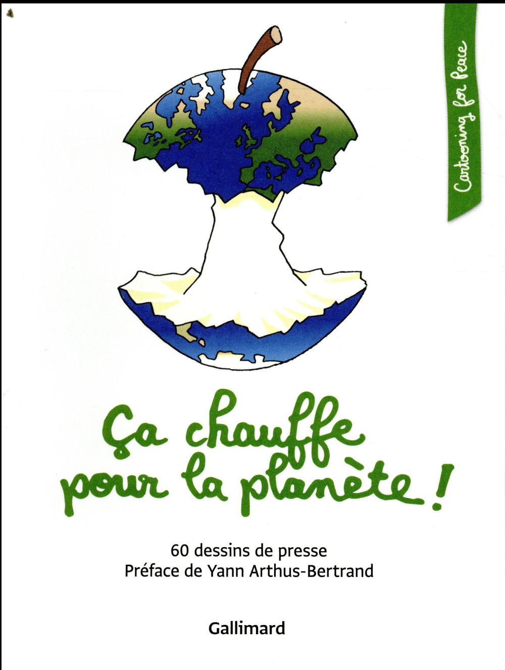 CA CHAUFFE POUR LA PLANETE ! COLLECTIF Gallimard-Loisirs