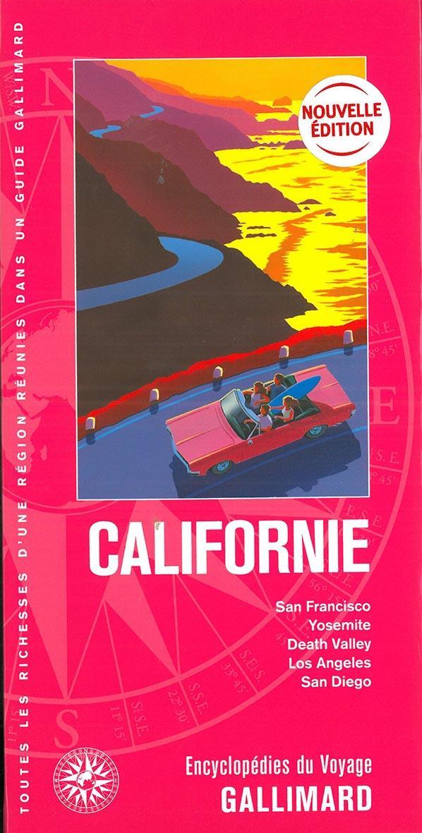 CALIFORNIE  -  SAN FRANCISCO, YOSEMITE, DEATH VALLEY, LOS ANGELES, SAN DIEGO (EDITION 2019) COLLECTIF Gallimard-Loisirs