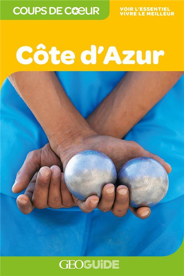 GEOGUIDE COUPS DE COEUR  -  COTE D'AZUR (EDITION 2020)