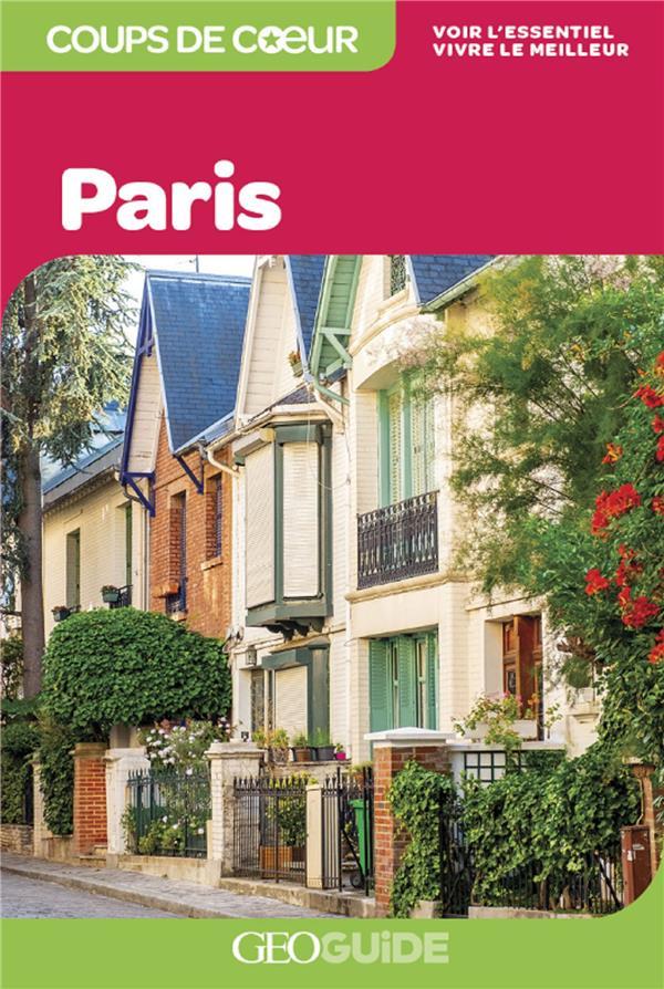GEOGUIDE COUPS DE COEUR  -  PARIS (EDITION 2021)