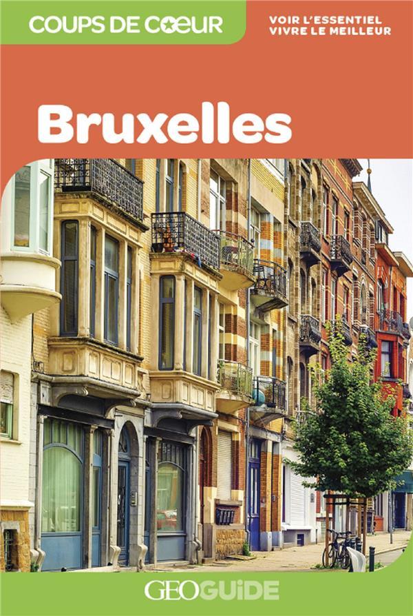 GEOGUIDE COUPS DE COEUR  -  BRUXELLES (EDITION 2021)