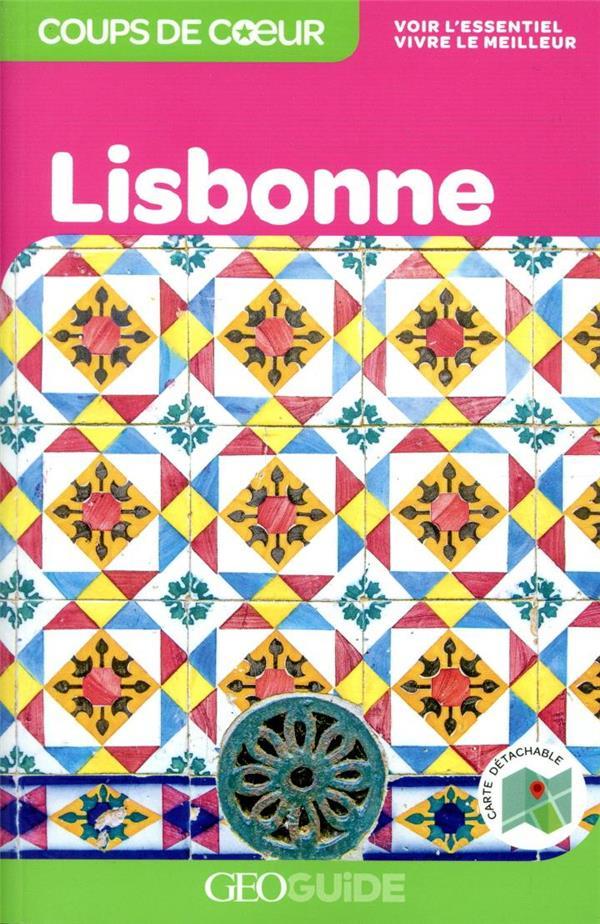 GEOGUIDE COUPS DE COEUR  -  LISBONNE (EDITION 2020)