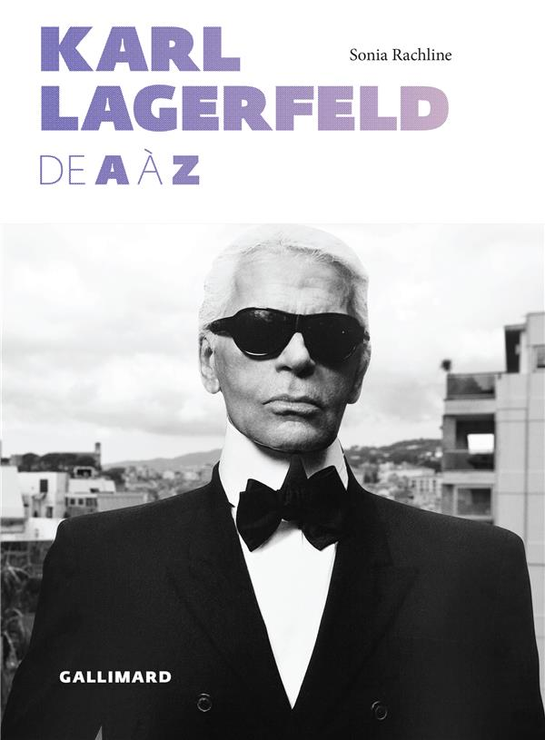 KARL LAGERFELD DE A A Z RACHLINE SONIA Gallimard-Loisirs