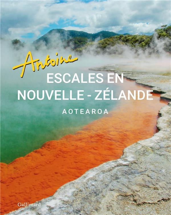 ESCALES EN NOUVELLE-ZELANDE
