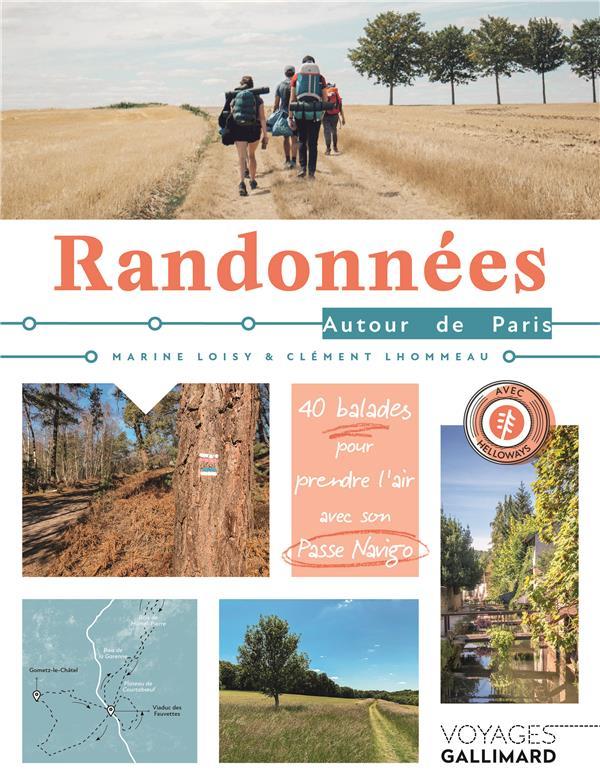 RANDONNEES AUTOUR DE PARIS