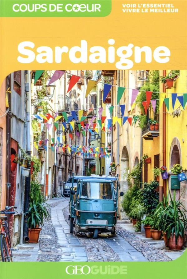 GEOGUIDE COUPS DE COEUR  -  SARDAIGNE (EDITION 2021)