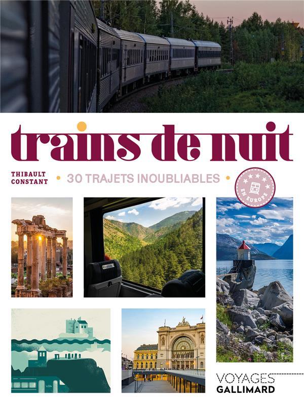 TRAINS DE NUIT : 30 TRAJETS INOUBLIABLES EN EUROPE