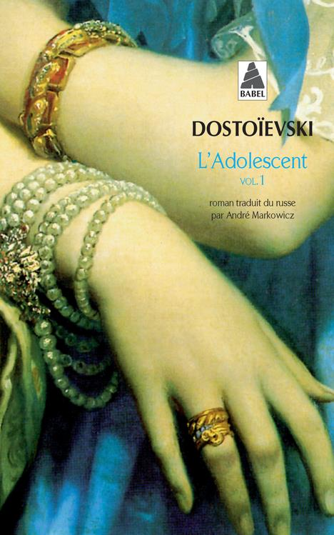 L-ADOLESCENT T1 BABEL 305 DOSTOIEVSKI ACTES SUD