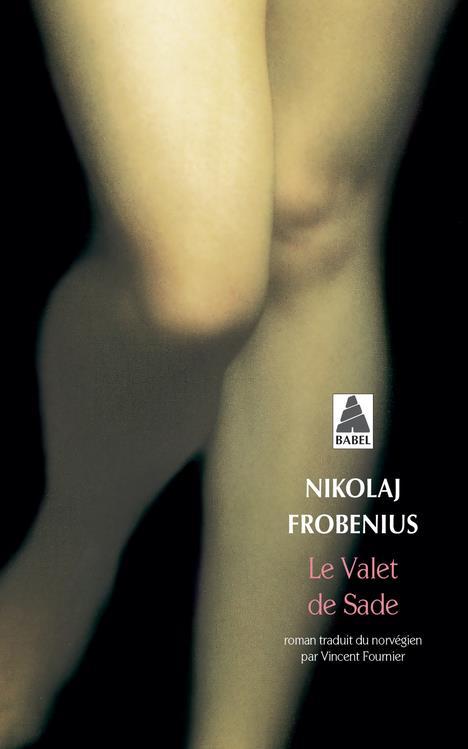 FROBENIUS NIKOLAJ - LE VALET DE SADE BAB N 419