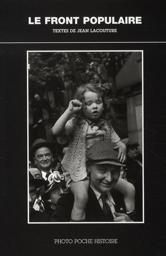 LE FRONT POPULAIRE PHOTO POCHE HISTOIRE N 8