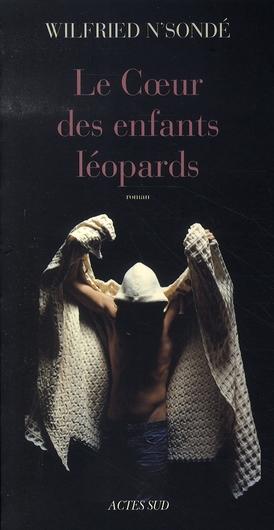 LE COEUR DES ENFANTS LEOPARDS