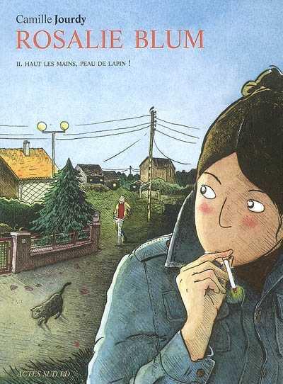 ROSALIE BLUM 2 HAUT LES MAINS, PEAU DE LAPIN !
