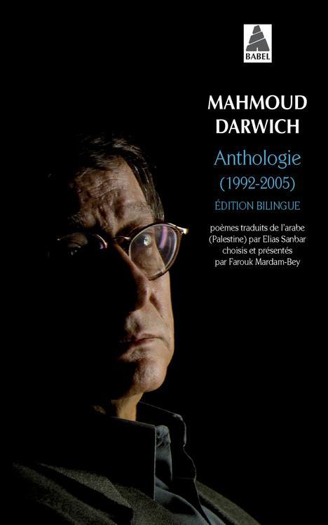 ANTHOLOGIE (1992-2005) - EDITION BILINGUE DARWICH/MARDAM-BEY ACTES SUD