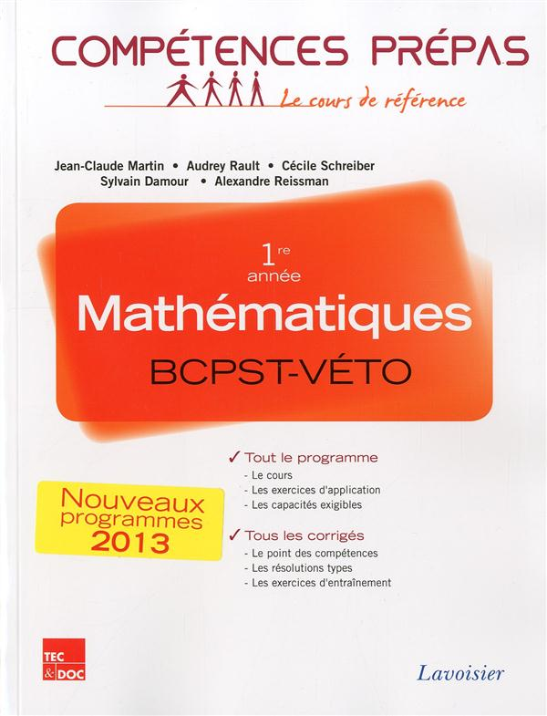 - MATHEMATIQUES 1RE ANNEE BCPST-VETO (COLLECTION LE COURS COMPLET)