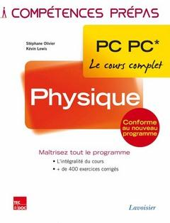 Lewis Kevin - PHYSIQUE 2E ANNEE PC PC* (COLLECTION LE COURS COMPLET)
