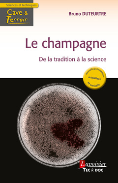 LE CHAMPAGNE  -  DE LA TRADITION A LA SCIENCE