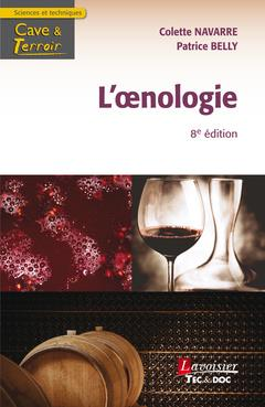 L'OENOLOGIE, 8E ED. (COLLECTION CAVE & TERROIR)