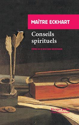 CONSEILS SPIRITUELS MAITRE ECKHART RIVAGES