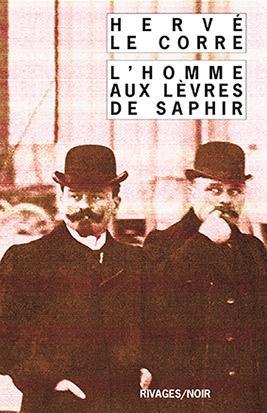 L'HOMME AUX LEVRES DE SAPHIR LE CORRE HERVE Rivages