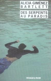 DES SERPENTS AU PARADIS