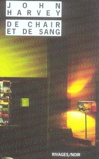 DE CHAIR ET DE SANG HARVEY-J Rivages