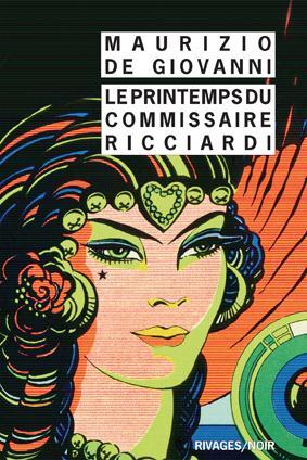 LE PRINTEMPS DU COMMISSAIRE RICCIARDI - RN N 924