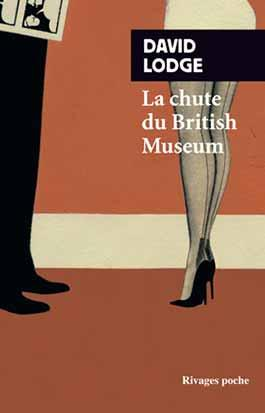 LA CHUTE DU BRITISH MUSEUM Lodge David Rivages