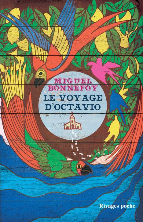 VOYAGE D-OCTAVIO (LE) BONNEFOY MIGUEL RIVAGES
