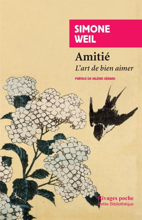 Weil Simone - AMITIE - L'ART DE BIEN AIMER