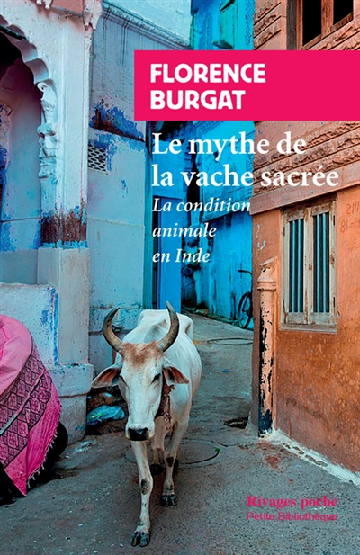 LE MYTHE DE LA VACHE SACREE LA CONDITION ANIMALE EN INDE