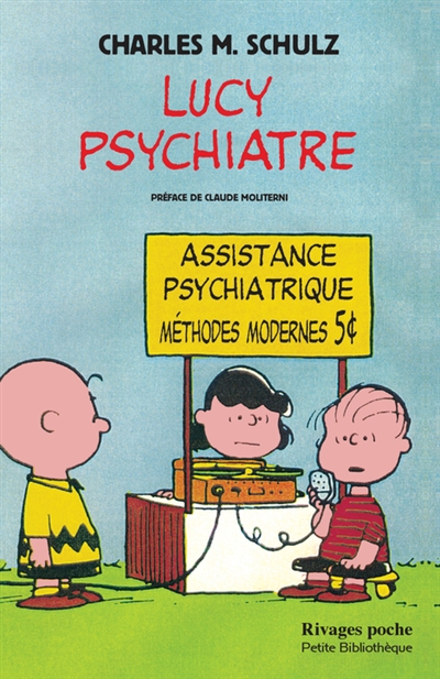 LUCY PSYCHIATRE(NE) Schulz Charles Monroe Rivages