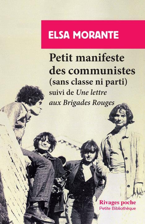PETIT MANIFESTE DES COMMUNISTES (SANS CLASSE NI PARTI)     UNE LETTRE AUX BRIGADES ROUGES