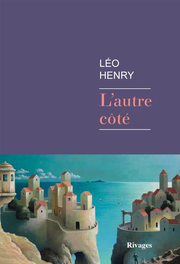 L-AUTRE COTE HENRY LEO RIVAGES