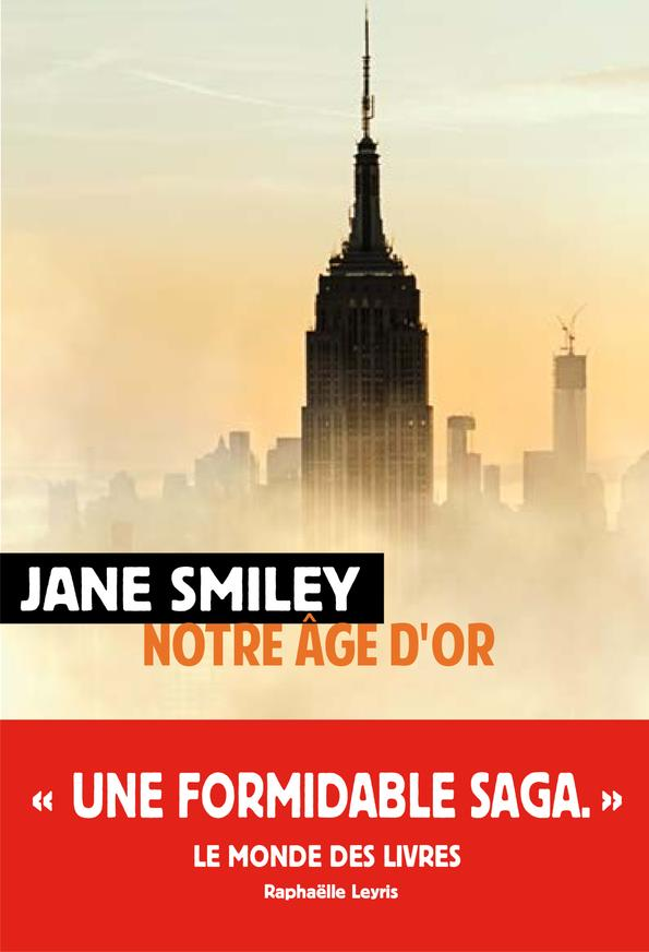 NOTRE AGE D-OR SMILEY JANE RIVAGES