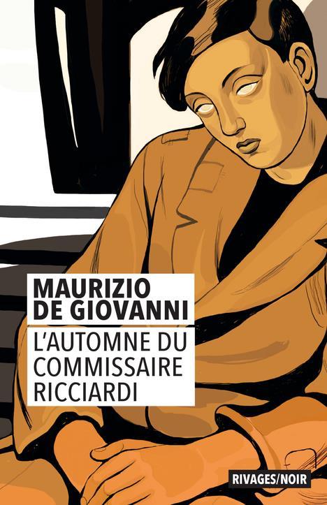 L-AUTOMNE DU COMMISSAIRE RICCI DE GIOVANNI MAURIZIO RIVAGES