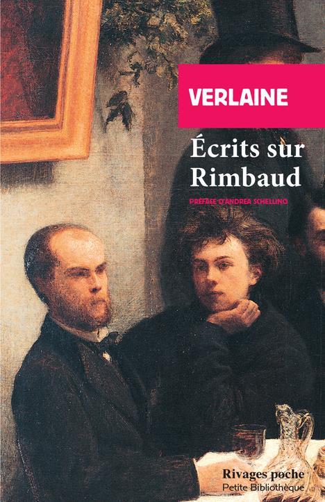 ECRITS SUR RIMBAUD VERLAINE/SCHELLINO Rivages