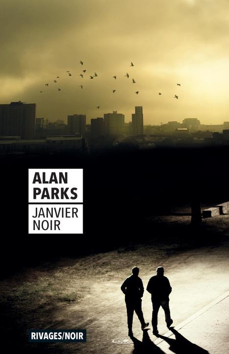 JANVIER NOIR PARKS ALAN Rivages