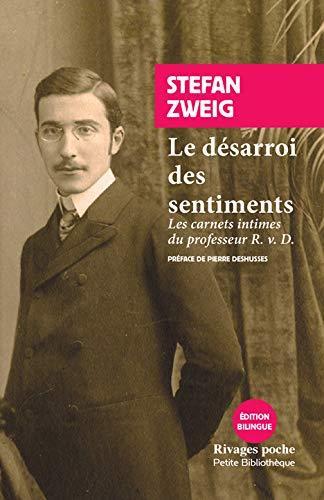 LE DESARROI DES SENTIMENTS  -  LES CARNETS INTIMES DU PROFESSEUR R. V. D.