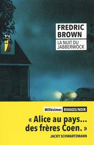 LA NUIT DU JABBERWOCK - FERMETUE ET BASCULE VERS 9782743650568 BROWN Rivages