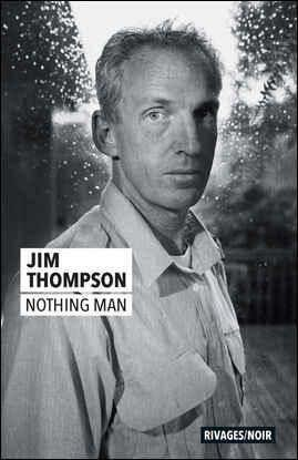 NOTHING MAN THOMPSON, JIM Rivages