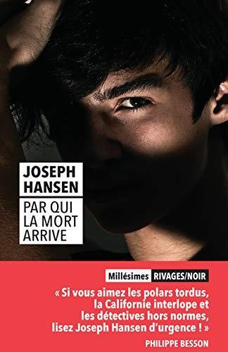 PAR QUI LA MORT ARRIVE_1RE_ED HANSEN, JOSEPH Rivages